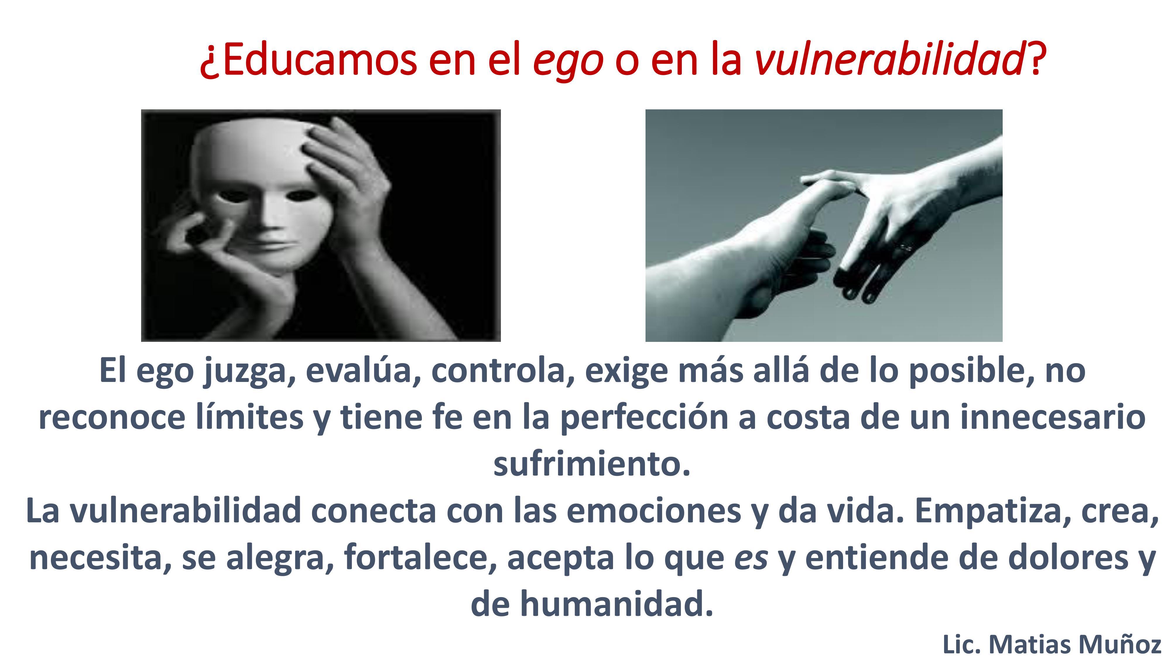 Ego o vulnerabilidad